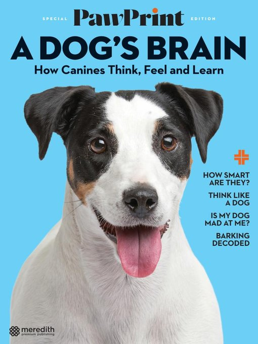 Title details for PawPrint Inside a Dog's Brain by Meredith Corporation - Available