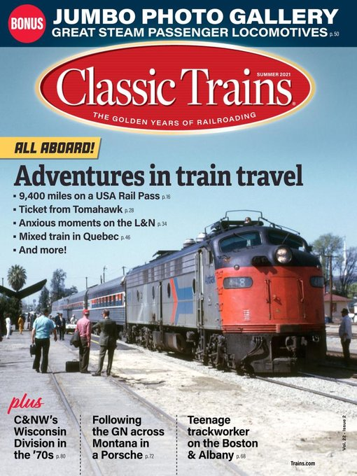 Title details for Classic Trains by Kalmbach Publishing Co. - Magazines - Available