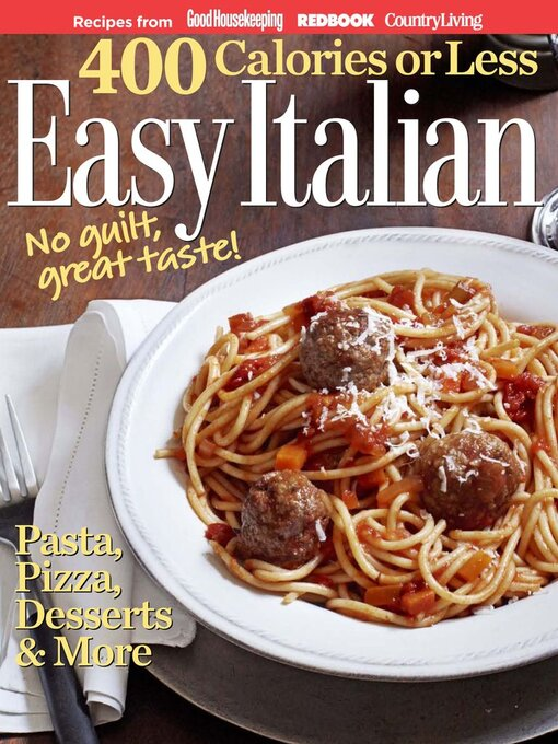 Title details for 400 Calories or Less: Easy Italian by Hearst - Available