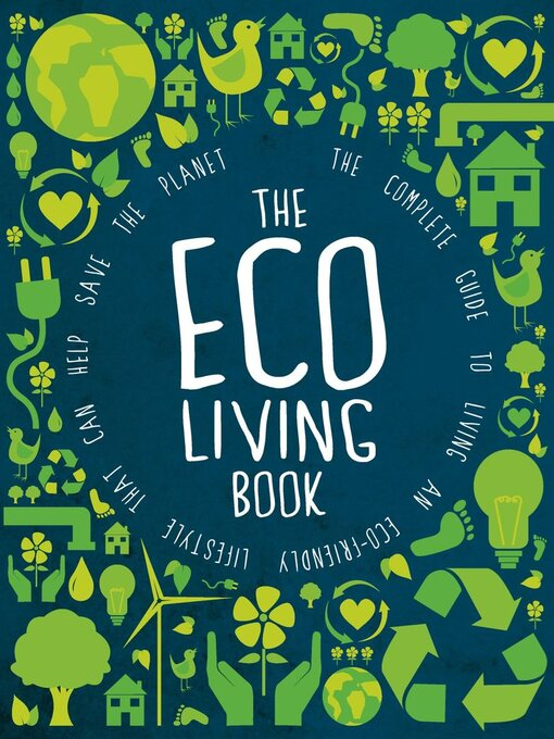 Title details for The Eco Living Book by Future Publishing Ltd - Available