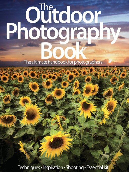 Title details for The Outdoor Photography Book by Future Publishing Ltd - Available