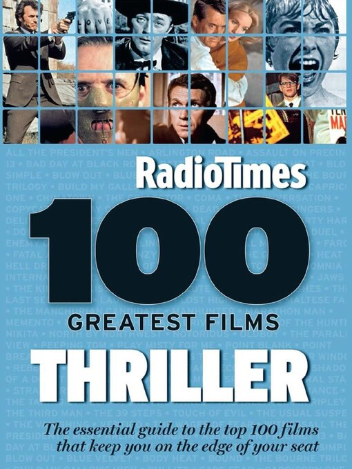 Title details for 100 Greatest Thriller Movies by Radio Times by Immediate Media Company London Limited - Available