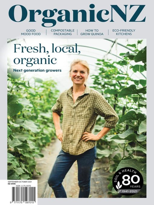 Title details for Organic NZ by Soil & Health Association of NZ Inc - Available