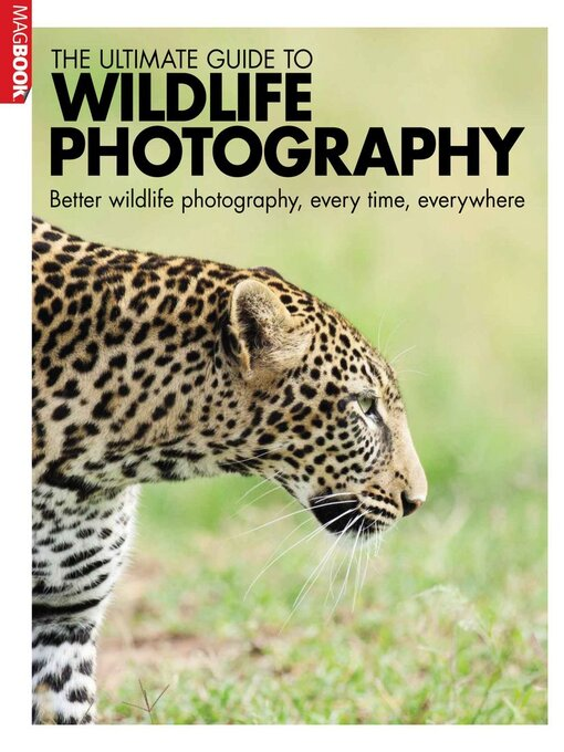 Title details for Ultimate Guide Wildlife photography by Dennis Publishing UK - Available