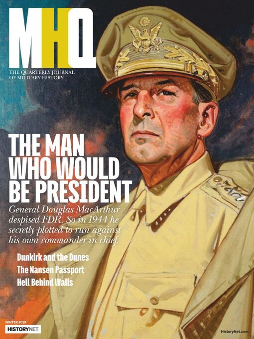 Title details for MHQ: The Quarterly Journal of Military History by HistoryNet - Available