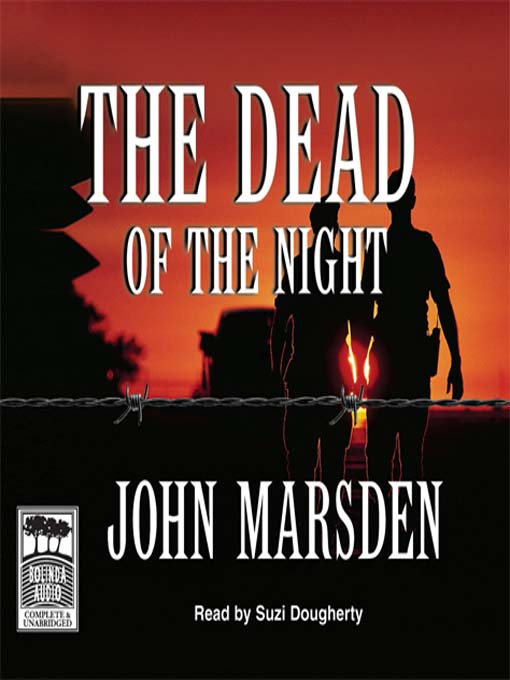 Title details for The Dead of the Night by John Marsden - Wait list