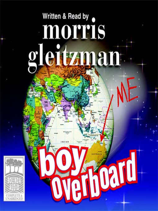 boy overboard city of gold coast libraries overdrive title details for boy overboard by morris gleitzman wait list