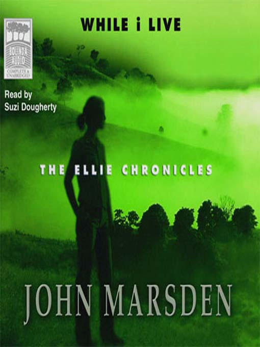 Title details for While I Live by John Marsden - Wait list