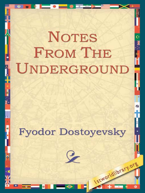 Title details for Notes from the Underground by Fyodor Dostoevsky - Wait list