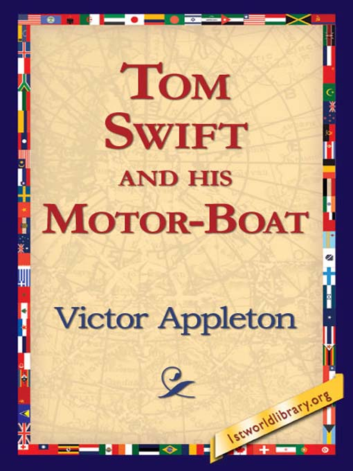 Title details for Tom Swift and his Motor-Boat by Victor Appleton - Available