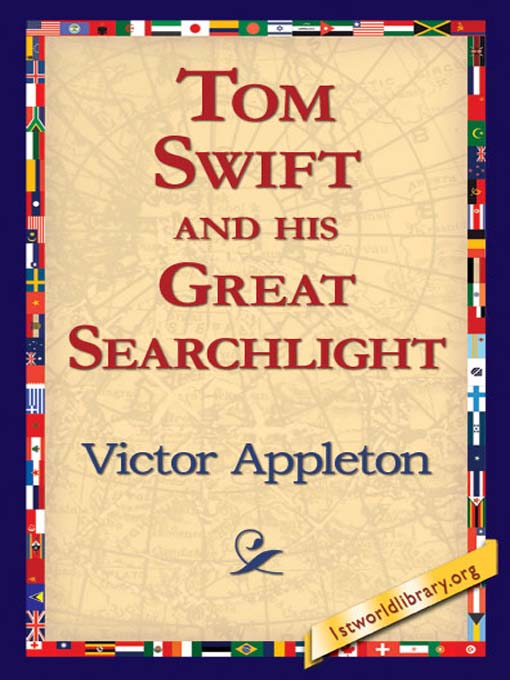Title details for Tom Swift and his Great Searchlight by Victor Appleton - Available