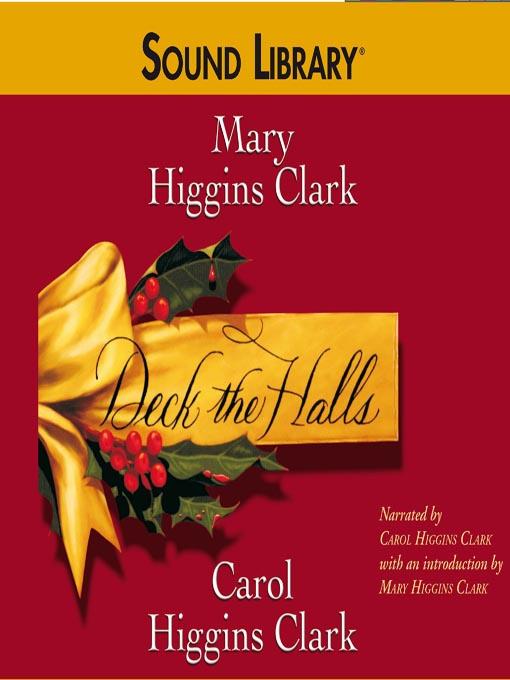 Title details for Deck the Halls by Carol Higgins Clark - Wait list