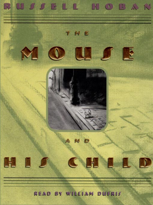 Title details for The Mouse and His Child by Russell Hoban - Available