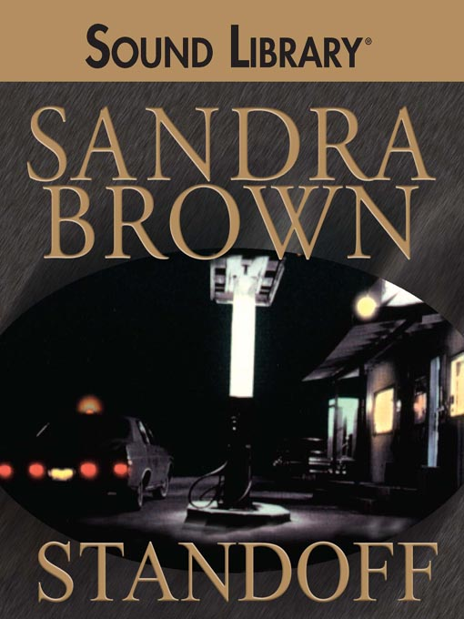 Title details for Standoff by Sandra Brown - Wait list