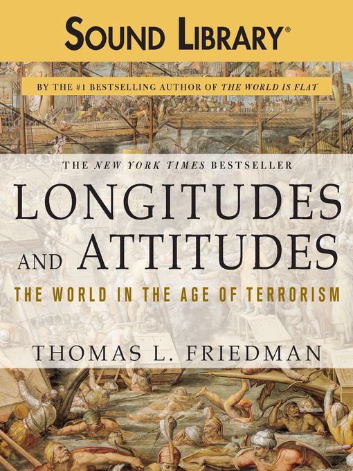 Title details for Longitudes and Attitudes by Thomas L. Friedman - Wait list