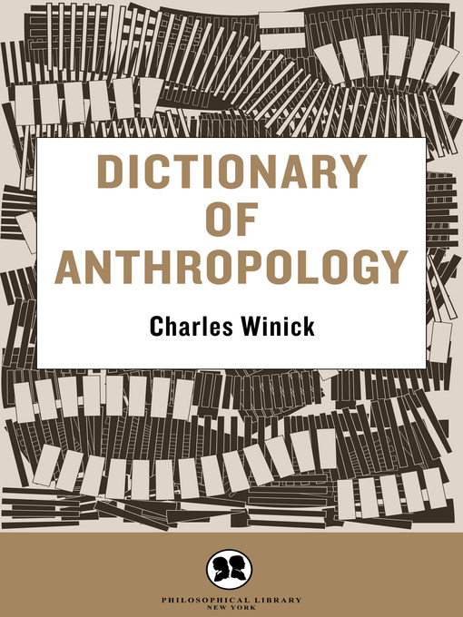 Title details for Dictionary of Anthropology by Charles Winick - Available