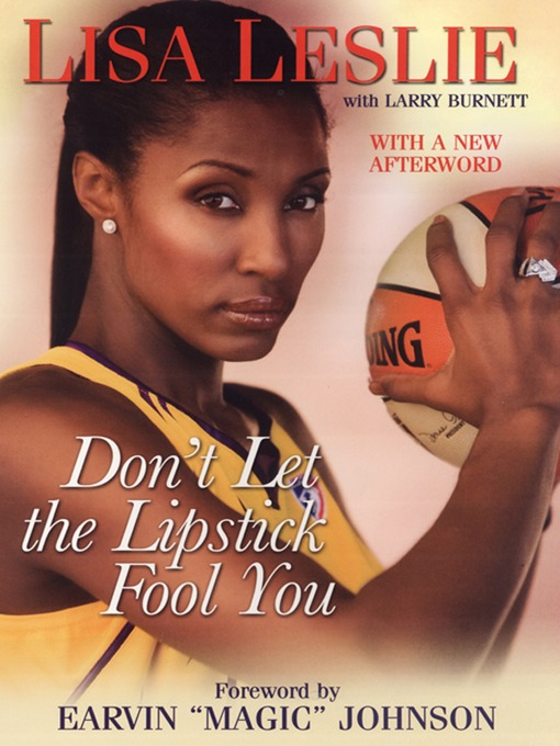 Title details for Don't Let the Lipstick Fool You by Lisa Leslie - Available