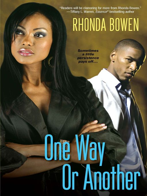 Title details for One Way or Another by Rhonda Bowen - Available