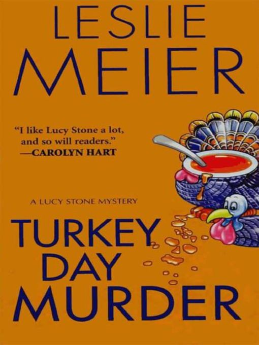 Title details for Turkey Day Murder by Leslie Meier - Available