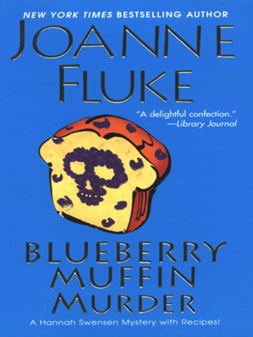 Title details for Blueberry Muffin Murder by Joanne Fluke - Available
