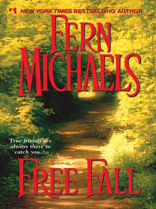 Title details for Free Fall by Fern Michaels - Wait list