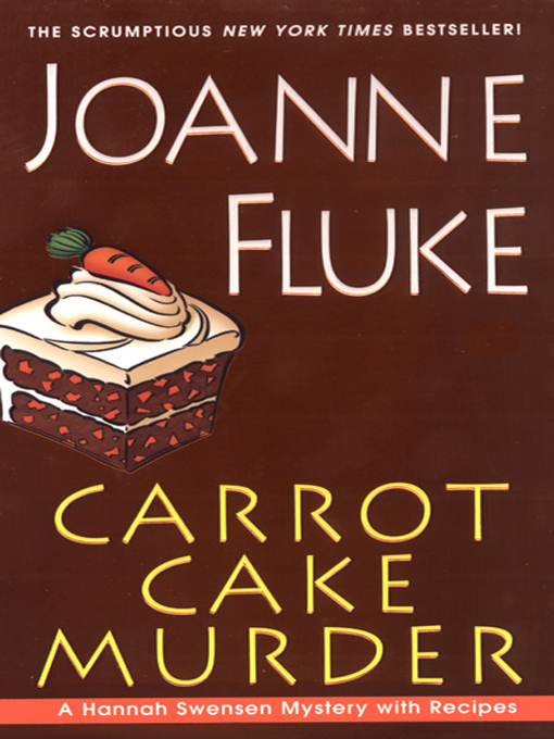 Title details for Carrot Cake Murder by Joanne Fluke - Wait list