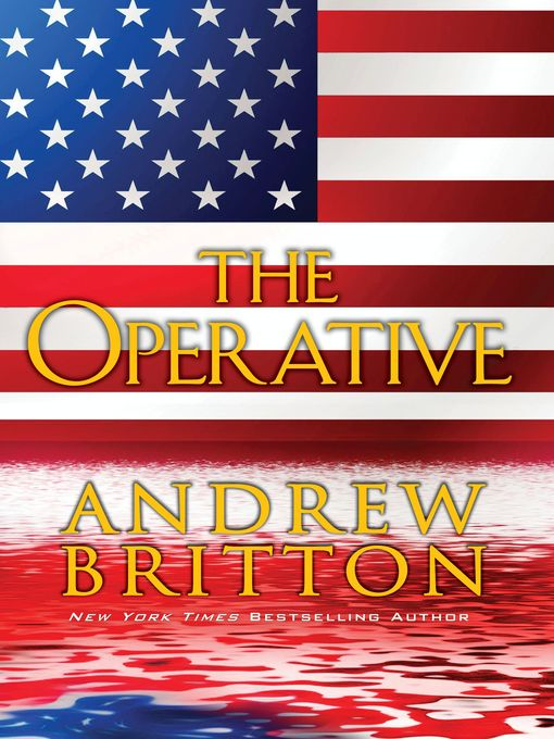 Title details for The Operative by Andrew Britton - Available