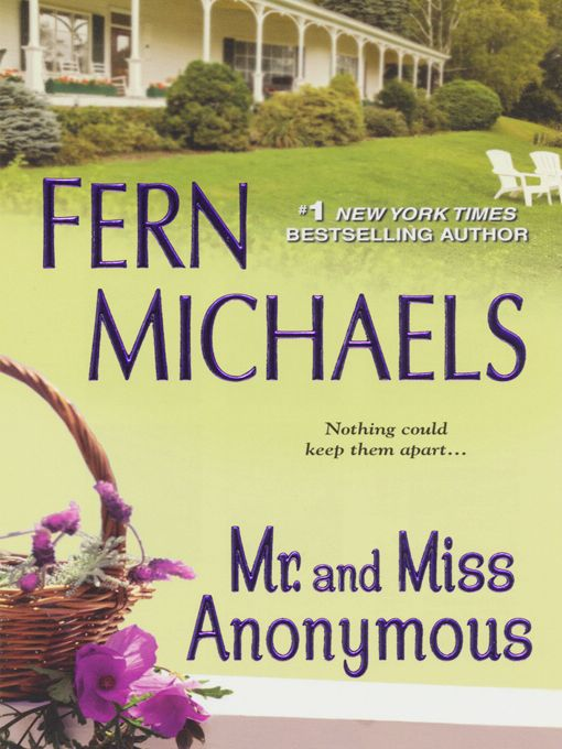 Title details for Mr. and Miss Anonymous by Fern Michaels - Available