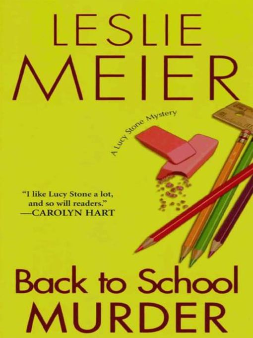 Title details for Back To School Murder by Leslie Meier - Available