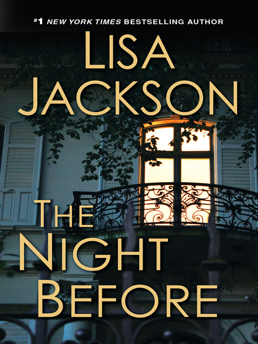 Title details for The Night Before by Lisa Jackson - Available