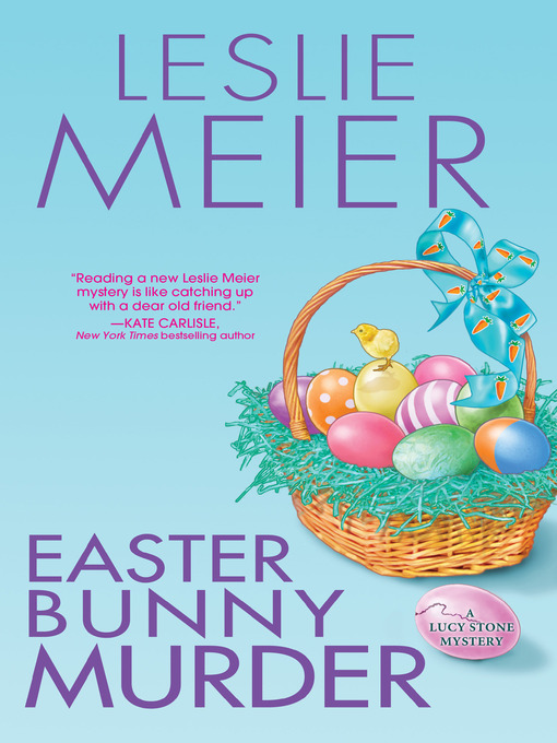 Title details for Easter Bunny Murder by Leslie Meier - Wait list