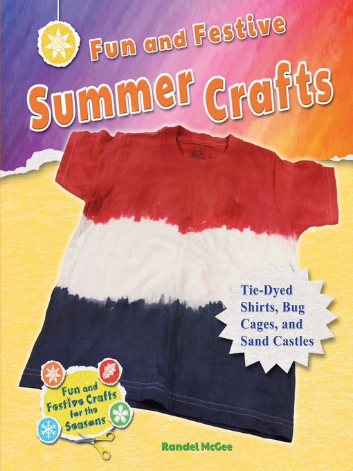 Title details for Fun and Festive Summer Crafts by Randel McGee - Available