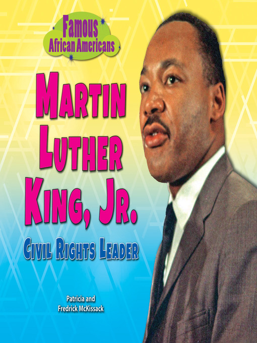 Title details for Martin Luther King, Jr. by Patricia McKissack - Available