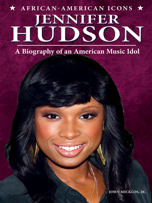 Title details for Jennifer Hudson by John Micklos, Jr. - Available