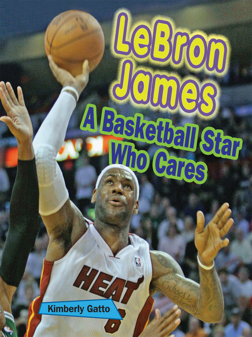 Title details for LeBron James by Kimberly Gatto - Wait list