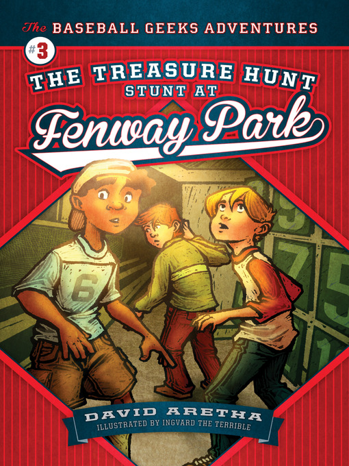 Title details for The Treasure Hunt Stunt at Fenway Park by David Aretha - Available