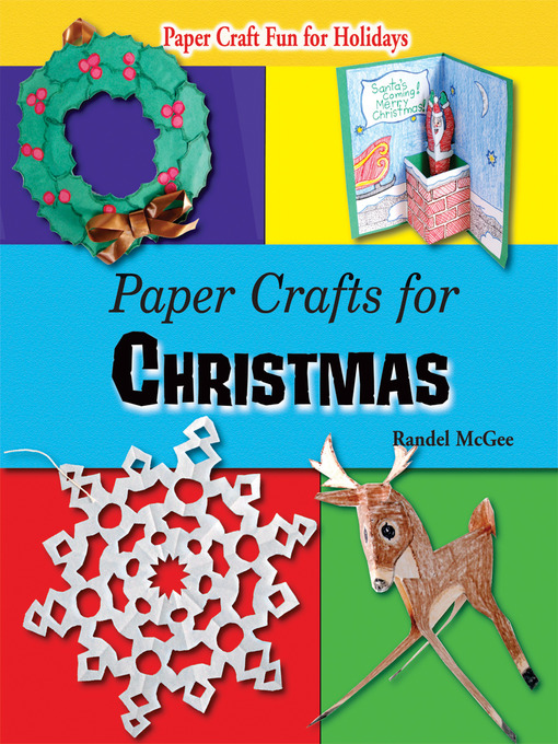 Title details for Paper Crafts for Christmas by Randel McGee - Available
