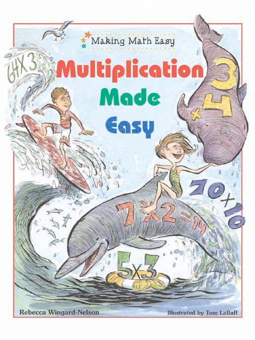 Title details for Multiplication Made Easy by Rebecca Wingard-Nelson - Available