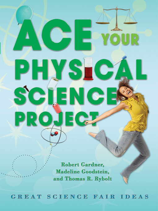 Cover of Ace Your Physical Science Project