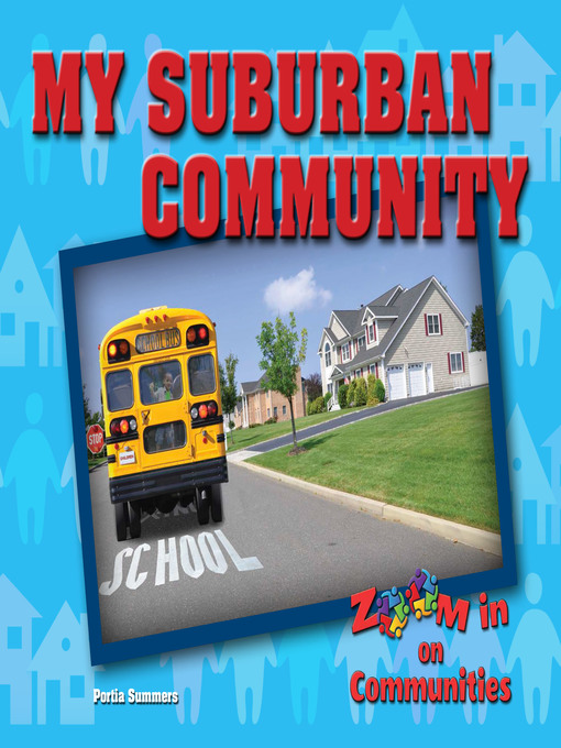 title details for my suburban community by portia summers wait list