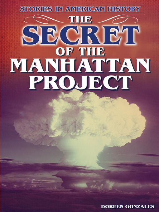 a history of the manhattan project The los alamos historical society preserves, promotes, and communicates the remarkable history and inspiring stories of los alamos and its people for our community, for the global audience, and for future generations.