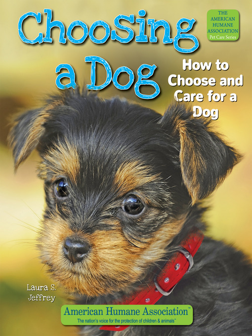 Title details for Choosing a Dog by Laura S. Jeffrey - Available