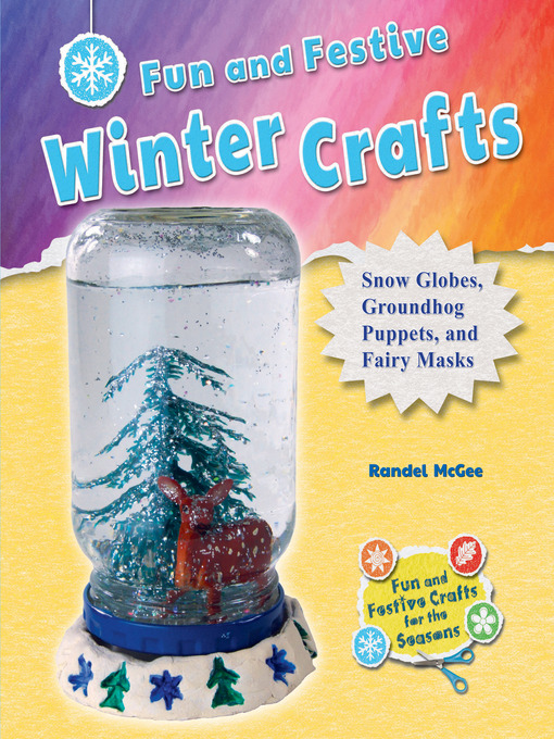 Title details for Fun and Festive Winter Crafts by Randel McGee - Available