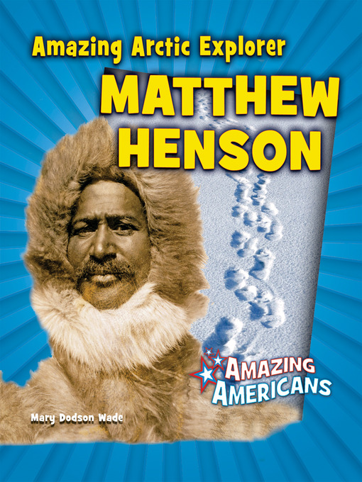the life obscurity and recognition of matthew henson an african american explorer who discovered the