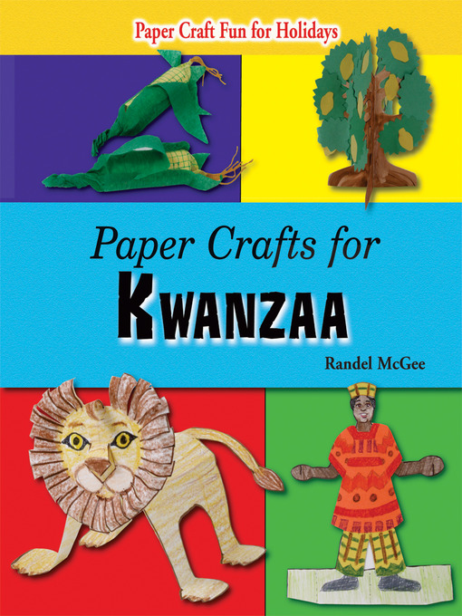 Title details for Paper Crafts for Kwanzaa by Randel McGee - Available