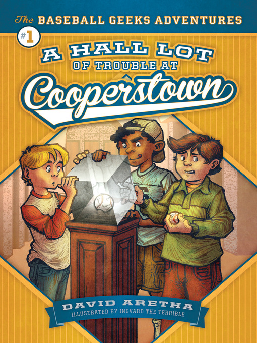 Title details for A HALL Lot of Trouble at Cooperstown by David Aretha - Available