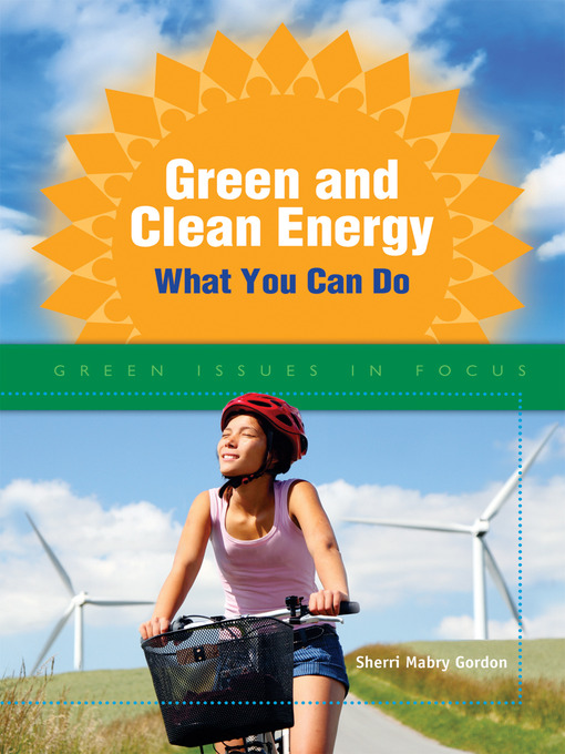 Title details for Green and Clean Energy by Sherri Mabry Gordon - Available