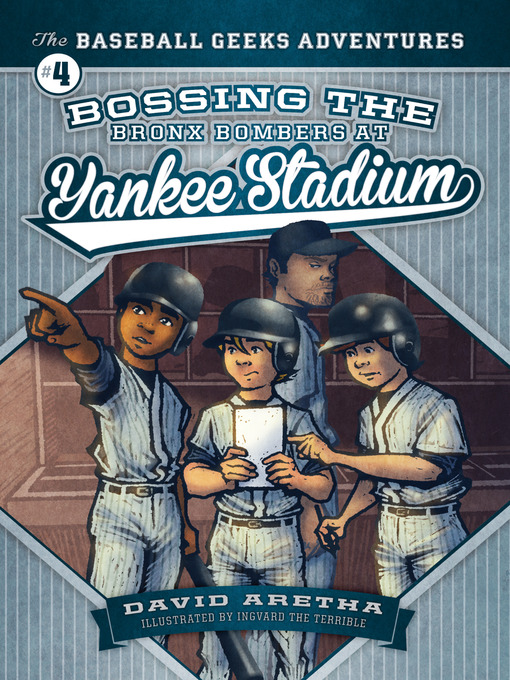 Title details for Bossing the Bronx Bombers at Yankee Stadium by David Aretha - Available