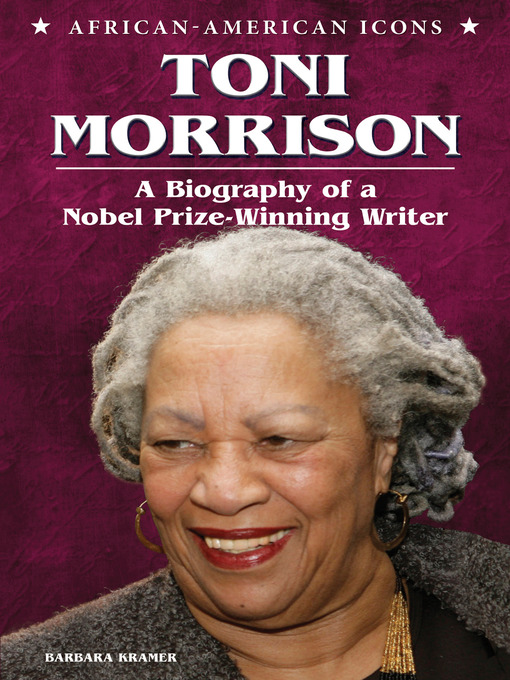a biography of toni morrison a great american writer In this lesson, we will look at the role of contemporary african american writing the focus will be on authors toni morrison, alice walker and.