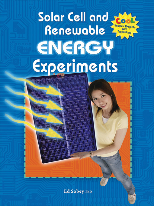Title details for Solar Cell and Renewable Energy Experiments by Ed Sobey, PhD - Available